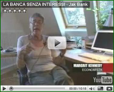 LA BANCA SENZA INTERESSI - Jak Bank